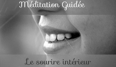Méditation guidée sourire intérieur
